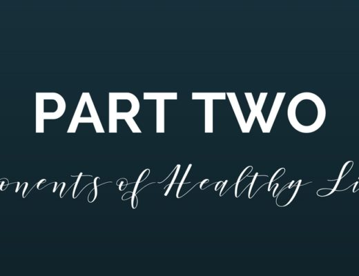 components of healthy living part two